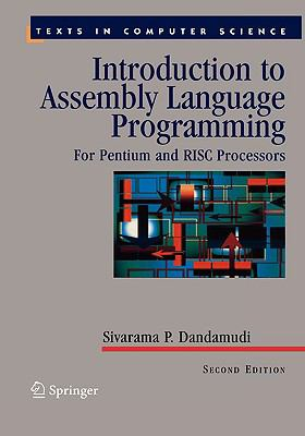 Introduction To Assembly Language Programming For Pentium And Risc Processors  With 75 illustrations