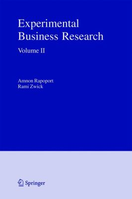Experimental Business Research Economic And Managerial Perspectives