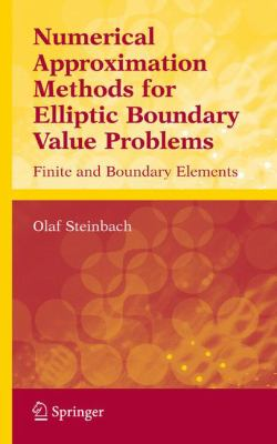 Numerical Approximation Methods for Elliptic Boundary Problems