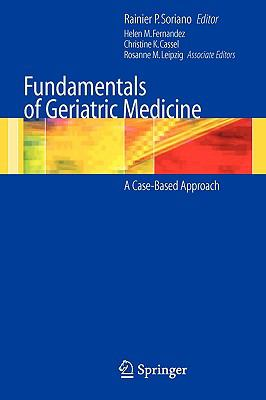 Fundamentals of Geriatric Medicine A Case-based Approach