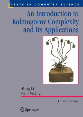 Introduction to Kolmogorov Complexity and Its Applications