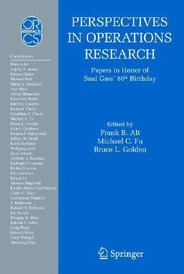 Perspectives in Operations Research Papers in Honor of Saul Gass' 80th Birthday