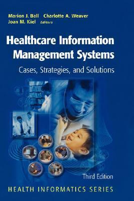 Healthcare Information Management Systems A Practical Guide