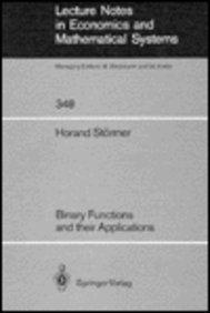 Binary Functions and Their Applications (Lecture Notes in Economics and Mathematical Systems)
