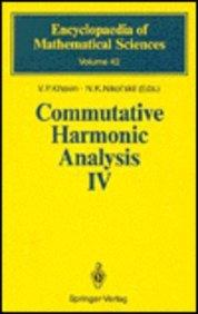 Commutative Harmonic Analysis IV: Harmonic Analysis in Ir (Encyclopaedia of Mathematical Sciences)
