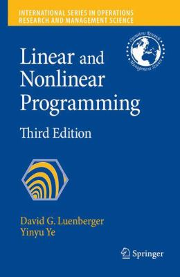 Linear and Nonlinear Programming: Third Edition