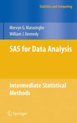 SAS for Data Analysis: Intermediate Statistical Methods