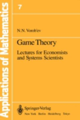 Game Theory: Lectures for Economists and Systems - Nikolai N. Vorob'ev - Hardcover