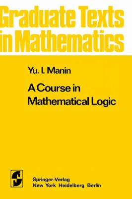 Course in Mathematical Logic