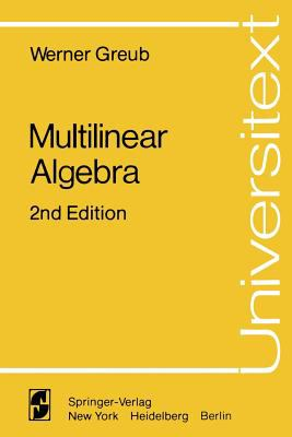 Multilinear Algebra (Universitext)