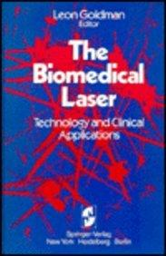 The Biomedical Laser: Technology and Clinical Applications