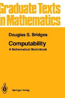 Computability A Mathematical Sketchbook