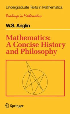 Mathematics A Concise History and Philosophy