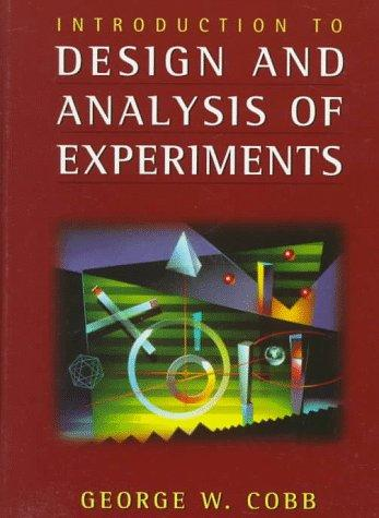Introduction to Design and Analysis of Experiments (Textbooks in Mathematical Sciences)