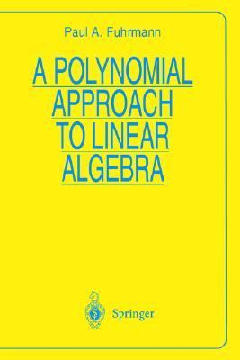Polynomial Approach to Linear Algebra