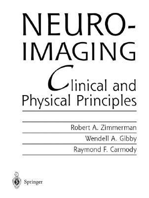 Neuroimaging Clinical and Physical Principles