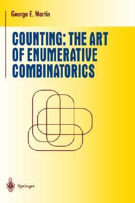 Counting The Art of Enumerative Combinatorics