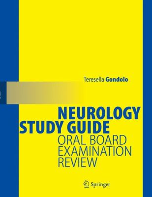 Neurology Study Guide Oral Board Examination Review