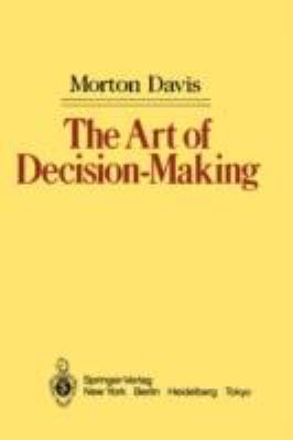 Art of Decision-Making