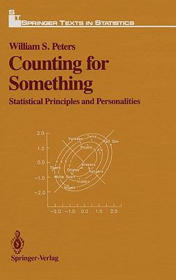 Counting for Something Statistical Principles and Personalities