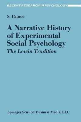 Narrative History of Experimental Social Psychology