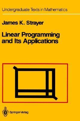 Linear Programming and Its Applications