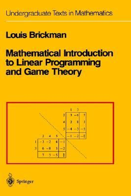 Mathematical Introduction to Linear Programming and Game Theory