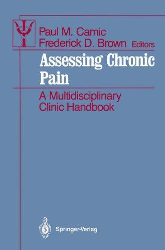 Assessing Chronic Pain: A Multidisciplinary Clinic Handbook (Contributions to Psychology and Medicine)