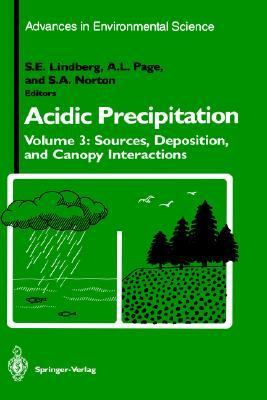 Acidic Precipitation Sources, Deposition and Canopy Interactions