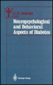 Neuropsychological and Behavioral Aspects of Diabetes (Contributions to Psychology and Medicine)