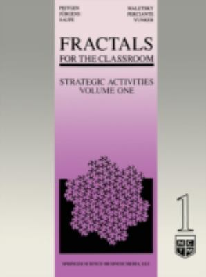 Fractals for the Classroom : Strategic Activities, Volume One - Heinz-otto O. Peitgen - Paperback