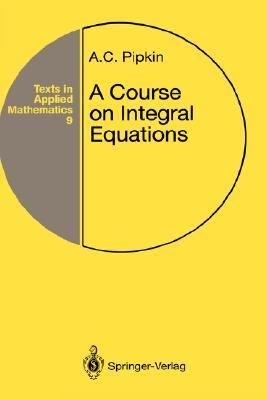 Course on Integral Equations