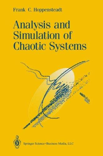 Analysis and Simulation of Chaotic Systems (Applied Mathematical Sciences Series: Vol.)