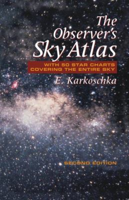 Observer's Sky Atlas With 50 Star Charts Covering the Entire Sky