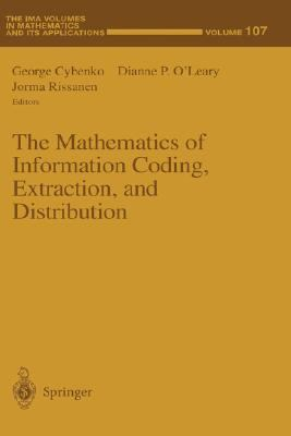 Mathematics of Information Coding, Extraction, and Distribution