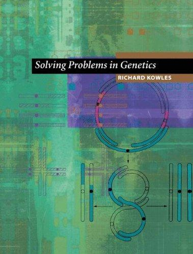 Solving Problems in Genetics
