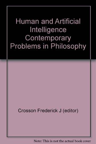 Human and artificial intelligence (Contemporary problems in philosophy)