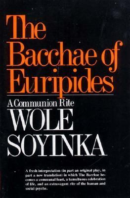 Bacchae of Euripides a Communion Rite