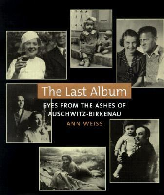 Last Album: Eyes from the Ashes of Auschwitz Birkenau