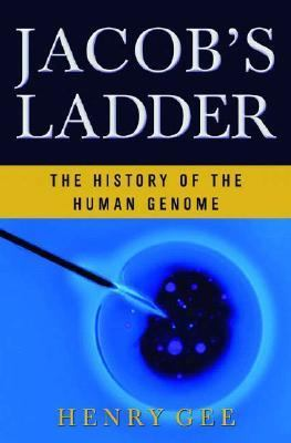 Jacob's Ladder The History of the Human Genome
