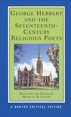 George Herbert and the Seventeenth-Century Religious Poets Authoritative Texts Criticism