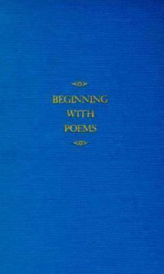 Beginning With Poems