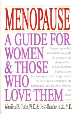 Menopause A Guide for Women and Those Who Love Them