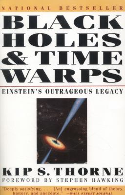Black Holes and Time Warps Einstein's Outrageous Legacy
