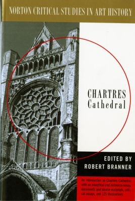 Chartres Cathedral Illustrations, Introductory Essay, Documents, Analysis, Criticism