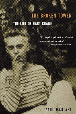 Broken Tower The Life of Hart Crane