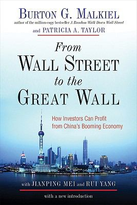 From Wall Street to the Great Wall - Malkiel, Burton G., Taylor, Patricia A., Mei, Jianping pdf epub