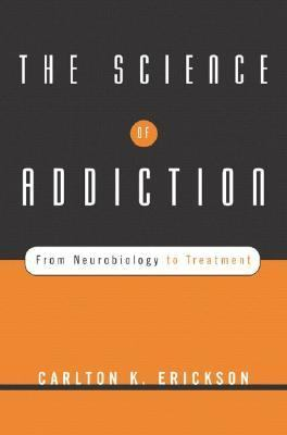 Science of Addiction From Neurobiology to Treatment