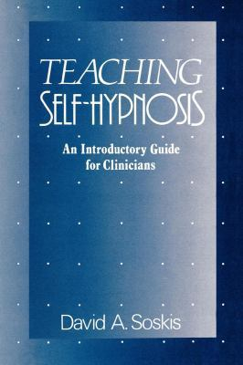 Teaching Self-Hypnosis