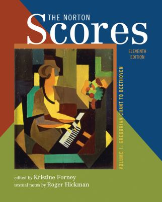 The Norton Scores: for The Enjoyment of Music: An Introduction to Perceptive Listening, Eleventh Edition (Vol. 1)
